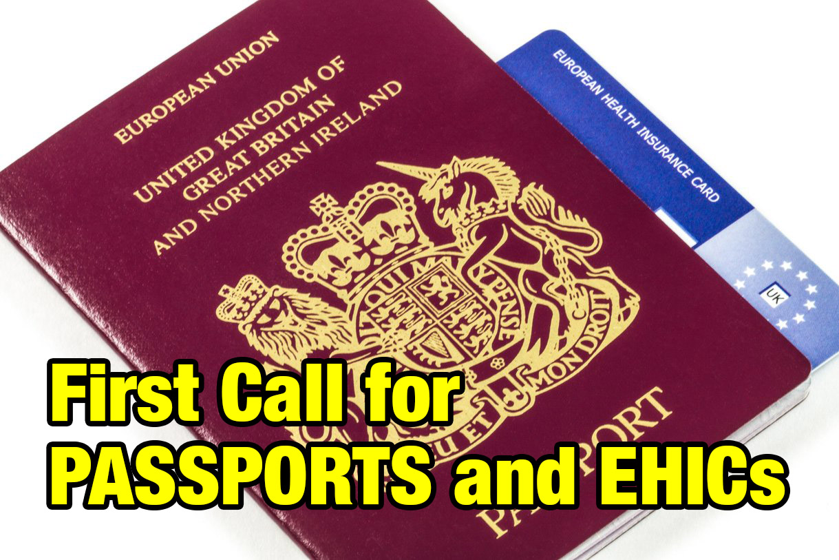 First call for Passports and EHICs!